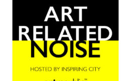 New Episodes of our Art Related Noise Podcast